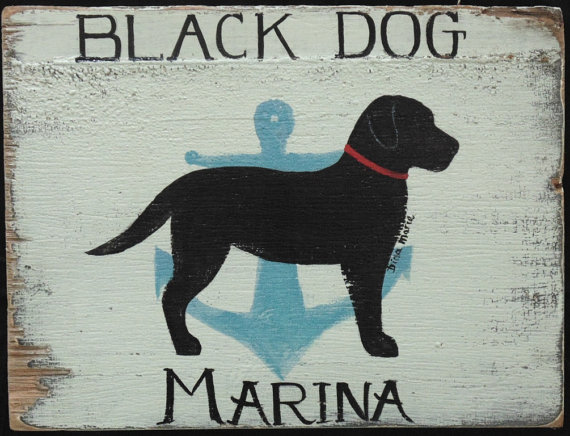 Black Dog Marina labrador sign.
